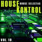 House Kontrol Vol 10