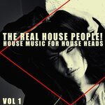 The Real House People! Vol 1