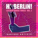 Hi Berlin! (Deep-House Tunes) Vol 2