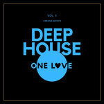 Deep-House One Love Vol 3