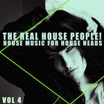 The Real House People! Vol 4