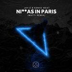 Ni**as In Paris (MATTi Remix)