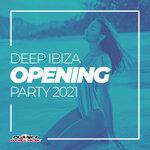 Deep Ibiza Opening Party 2021