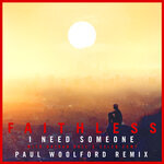 I Need Someone [Paul Woolford Remix - Extended Mix)
