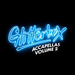 Glitterbox Accapellas Vol 2