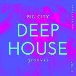 Big City Deep-House Grooves Vol 3