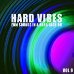Hard Vibes Vol 9