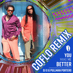 You Make Me Better (Coflo Remix)