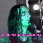 Johnno Likes Techno Vol 72 (Explicit)