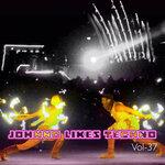 Johnno Likes Tekno Vol 37 (Explicit)