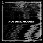 Future/House #21