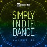 Simply Indie Dance Vol 06