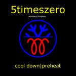 Cool Down / Preheat