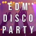 EDM Disco Party