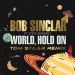 World Hold On (Extended Mix) (Tom Staar Remix)