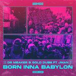Born Inna Babylon