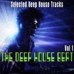 The Deep House Beat Vol 1 - Selected Deep House