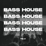 Bass House 2021 Vol 2