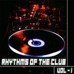 Rhythms Of The Club 1 - Dj Selection Of House & Deep Tunes