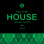 This Is My House Vol 4