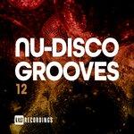 Nu-Disco Grooves Vol 12