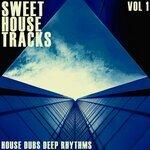 Sweet House Tracks Vol 1