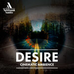 Desire: Cinematic Ambience (Sample Pack WAV)