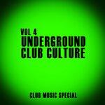Underground Club Culture Vol 4