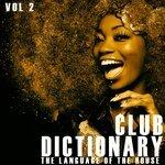 Club Dictionary Vol 2