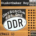 Gerausche Aus Der DDR (Teil 1)
