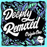 Deeply Remixed Vol 2