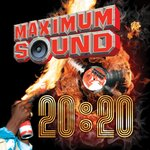 Maximum Sound 20: 20