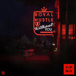 Without You (VIP Mixes)