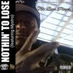 Nothin' To Lose (Explicit)