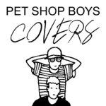 Pet Shop Boys Covers