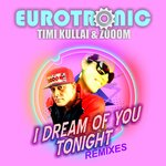 I Dream Of You Tonight (Remixes)