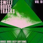 Sweet House Tracks Vol 10