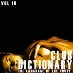 Club Dictionary Vol 10