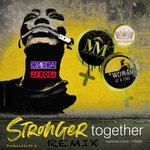 Stronger Together (Remix)