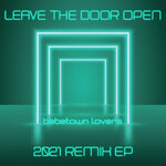 Leave The Door Open (2021 Remix EP)