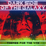 Dark Side Of The Galaxy (Themes For The 4th)