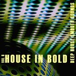 House In Bold Vol 8