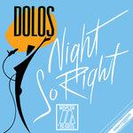 Night So Right (Moplen Re-edits)