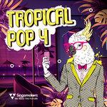 Tropical Pop 4 (Sample Pack WAV/APPLE/LIVE)