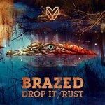 Drop It / Rust