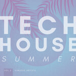 Tech House Summer Vol 2