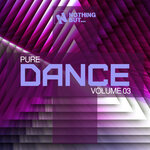Nothing But... Pure Dance Vol 03