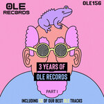 3 Years Of Ole Records Part I