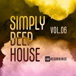 Simply Deep House Vol 06