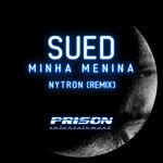 Minha Menina (Nytron Remix)